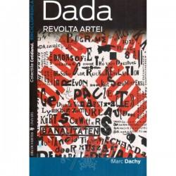 Dada, revolta artei