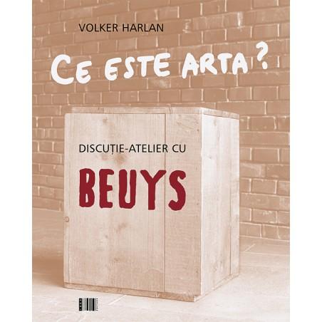 Ce este arta? Discutie-atelier cu Beuys