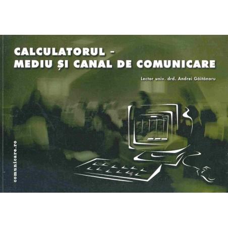 Calculatorul - mediu și canal de comunicare