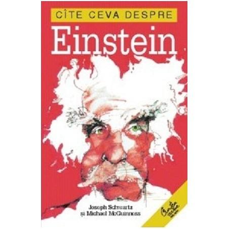Cîte ceva despre Einstein