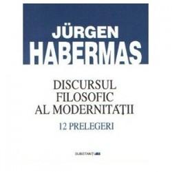 Discursul filosofic al modernitătii