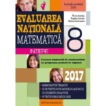 Evaluarea Națională 2017: matematică - inițiere: clasa a VIII-a