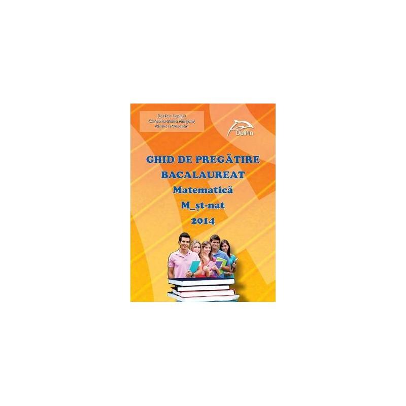 Ghid de pregatire: Bacalaureat 2014 - Matematica