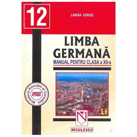 Limba germană. Manual pentru clasa a XII-a