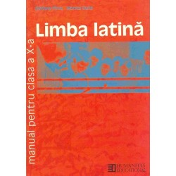Limba latină: manual pentru clasa a X-a