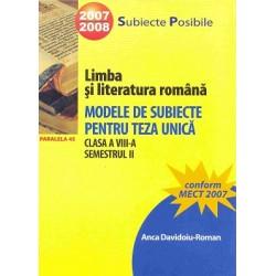 Limba și literatura română: modele de subiecte pentru teza unică clasa a VIII-a