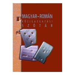 Magyar-roman kozigazgatasi szotar/ Dictionar administrativ maghiar-roman