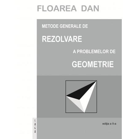 Metode generale de rezolvare a problemelor de geometrie