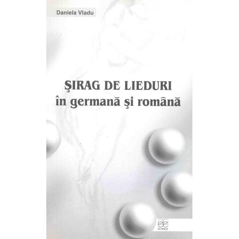 Șirag de lieduri în germană și română