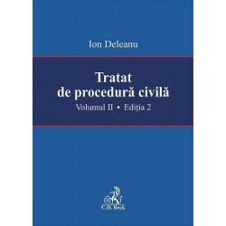 Tratat de procedura civila. Volumul II
