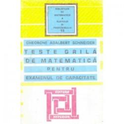 Teste grilă de matematică pentru examenul de capacitate